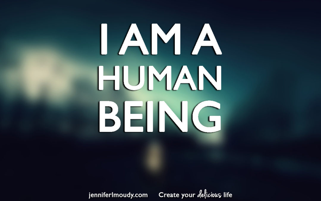 I Am a Human Being