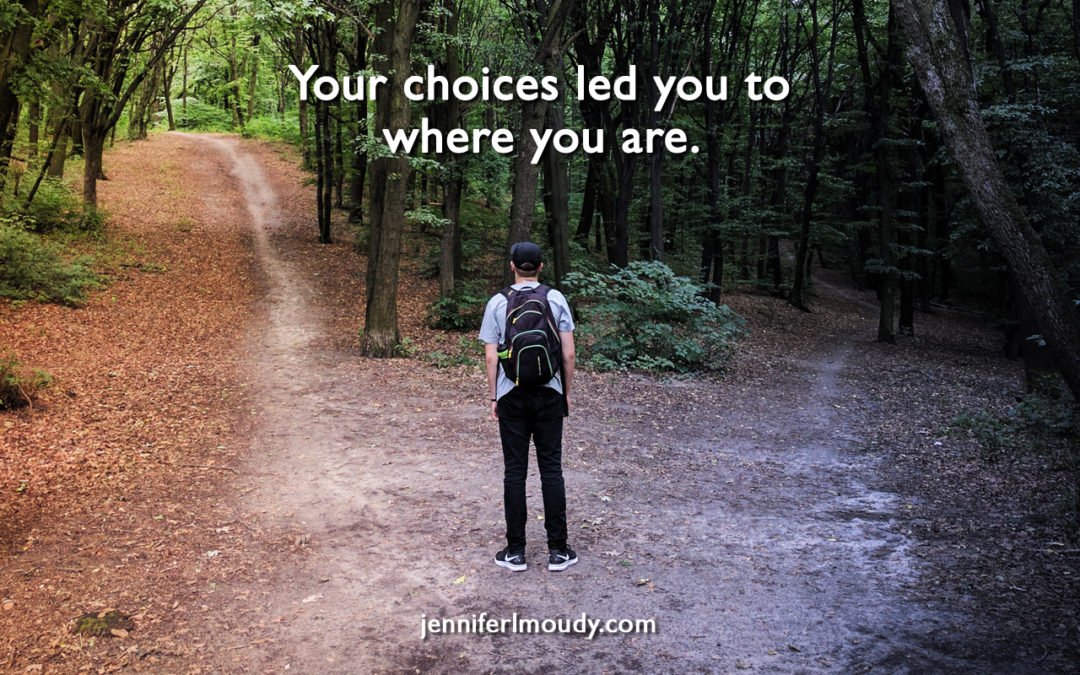 You Chose Your Way